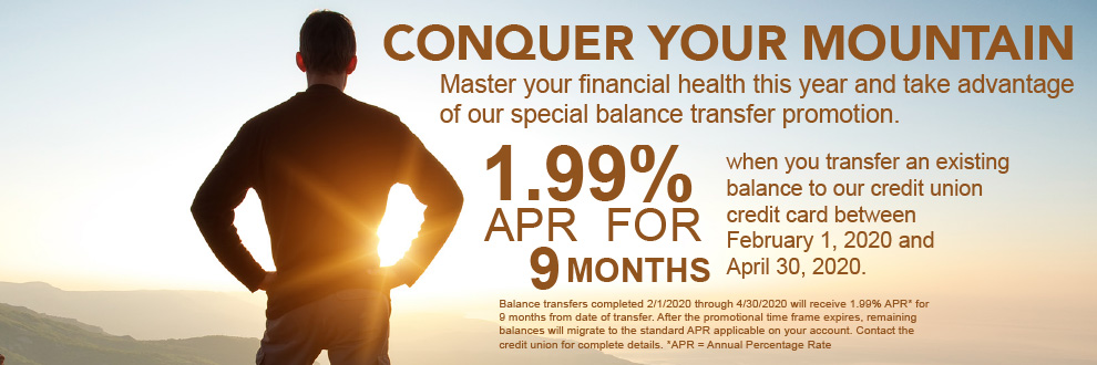 Conquer your mountain.  1.99% APR for 9 months